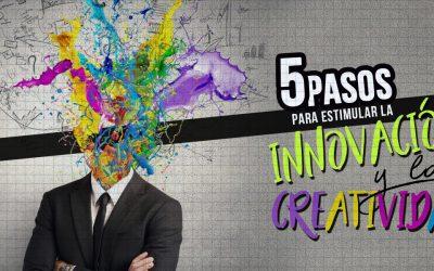 En este artículo te compartimos 5 pasos para estimular la innovación y la creatividad.